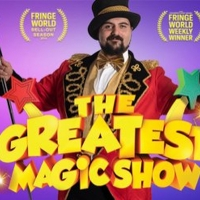 THE GREATEST MAGIC SHOW Comes To Sydney Fringe