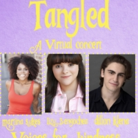 TANGLED: A VIRTUAL CONCERT: An Inspiring Production In The Age Of Covid Streaming Now Photo