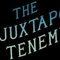 Happenstance Theater Launches THE JUXTAPOSE TENEMENT This Week Photo
