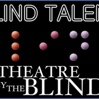 First Look: CRE Outreach presents World Premiere of BLIND TALENT featuring vision-impaired actors