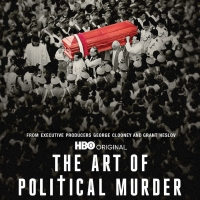 VIDEO: Watch the Trailer for THE ART OF POLITICAL MURDER on HBO Video