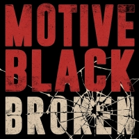 Motive Black Unveils Its Dark Duality On New Video 'Broken'