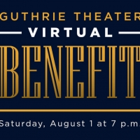 Guthrie Theater Announces Virtual Benefit August 1 Photo
