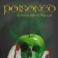 Pan's Flute Productions Will Present POISONED: A SNOW WHITE ROCK MUSICAL