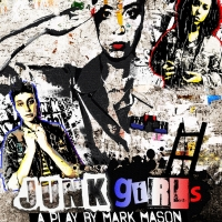 JUNK GIRLS Will Be Performed at The Zephyr For The Hollywood Fringe Photo