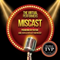 The Virtual Performers Present MISCAST Photo