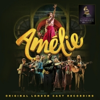AMELIE Original London Cast Recording Now Available on CD Album