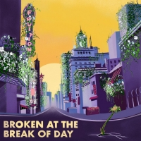 Fruition Announce Release Of BROKEN AT THE BREAK OF DAY