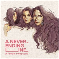 Broadway Records Announces A NEVER-ENDING LINE (A FEMALE SONG CYCLE) Photo