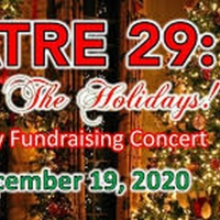 Theatre 29 Is HOME FOR THE HOLIDAYS With A Virtual Holiday Concert Photo