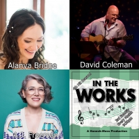 IN THE WORKS Announced At The Duplex Cabaret Theatre, September 22