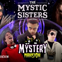 Amazon Prime Premieres THE MYSTIC SISTERS PRESENT: MYSTERY MANSION Photo