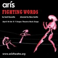 Aris Theatre to Present FIGHTING WORDS By Sunil Kuruvilla