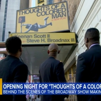 VIDEO: GOOD MORNING AMERCA Goes Behind the Scenes of THOUGHTS OF A COLORED MAN
