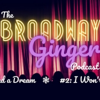 Podcast: THE BROADWAY GINGER Tackles LES MISERABLES and PETER PAN in debut episodes Photo