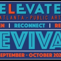 ELEVATE Atlanta Features Music, Art, Dance, Murals, Movies and More in October Photo