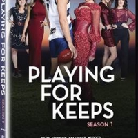 AMC Networks' Sundance Now's PLAYING FOR KEEPS Debuts on DVD Photo
