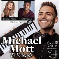 Michael Mott & Friends Returns To Feinstein's/ 54 Below Next Month Photo