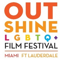 Fort Lauderdale Edition Of The Outshine LGBTQ+ Film Festival Returns For 11th Edition