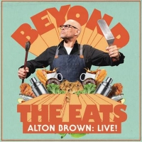 ALTON BROWN: LIVE! BEYOND THE EATS Comes to the Fox Next March Photo