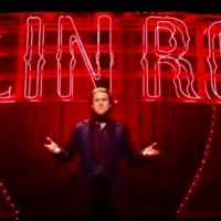 VIDEO: Watch An All New Trailer For MOULIN ROUGE!; Tickets Now Available Through July Video