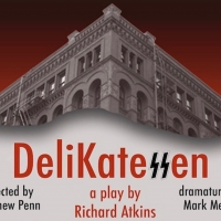 Industry Reading Announced For DELIKATESSEN By Richard Atkins