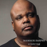 New Orleans' Roderick Harper Reveals New Album 'Evolving' Photo
