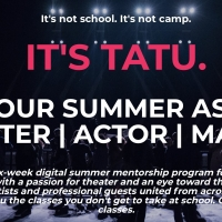 BWW Feature: TEEN ARTISTS THEATER UNIVERSITY Is the Digital Theater Intensive You've  Photo
