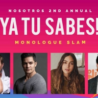 Nosotros Announces The Winners of Their Virtual 2nd Annual YA TU SABES MONOLOGUE SLAM Photo
