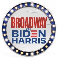 BROADWAY FOR BIDEN, an Online Community of Theatermakers and Broadway Fans, Launches  Photo