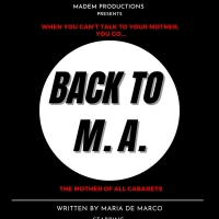 BACK TO M.A. Will Be Performed at El Rocco Room in July Photo