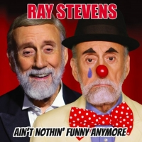 Ray Stevens Returns To Comedy Music With 'Ain't Nothin' Funny Anymore' Photo