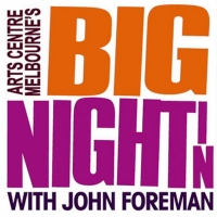 Arts Centre Melbourne's BIG NIGHT IN Will Conclude July 8 With Special Episode Photo