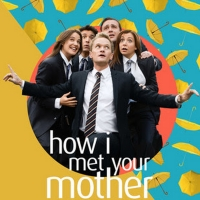 HOW I MET YOUR MOTHER Joins Laff Lineup With Two-Day Labor Day Weekend Marathon Photo