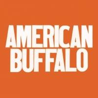Breaking: AMERICAN BUFFALO Will Now Open in Spring 2021 Photo
