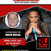 Casting Director Rich Delia Announced for The Richard Lawson Studios Master Class Ser Photo