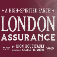 Irish Rep to Present LONDON ASSURANCE in December Photo