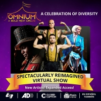 OMNIUM CIRCUS Will Launch a Reimagined New Virtual Show June 9 Photo
