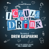 Drew Gasparini's I COULD USE A DRINK Will Premiere at The Garrick Theatre in August Photo