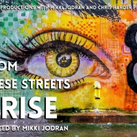 CoHo Productions Presents FROM THESE STREETS I RISE By Mikki Jordan Photo