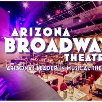 Arizona Broadway Theatre Announces Plans to Resume Programming January 2021 Photo