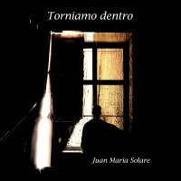 Juan Maria Solare Releases Single 'Torniamo Dentro'