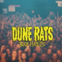 Dune Rats Share Video for 'Bad Habits' Photo