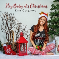 Erin Cosgrove Gets In The Holiday Spirit With Cheerful Single 'Hey Baby, It's Christm Photo