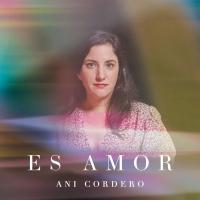 Ani Cordero Releases 'Es Amor' Photo