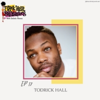 Todrick Hall Joins This Week's Episode of BLACK HAIR IN THE BIG LEAGUES Photo