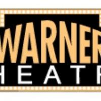 Warner Theatre Releases Updated Programming Information