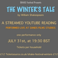Shake Festival Announce THE WINTER'S TALE  Livestreamed From Sands Films Studios Photo