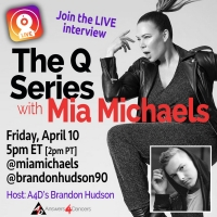THE Q SESSIONS With Mia Michaels to Stream This Friday Photo