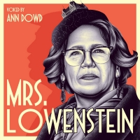 Emmy Winner Ann Dowd Stars In Podcast Drama MRS. LOWENSTEIN Photo